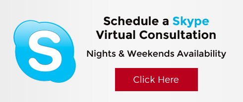 Schedule a Skype Virtual Consultation. Nights and Weekends Availability - Click Here